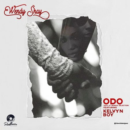 Wendy Shay – Odo ft. Kelvyn Boy (Prod by Genius Selection)