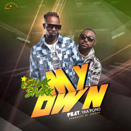 Ishak Spark – My Own ft Yaa Pono (Official Video)