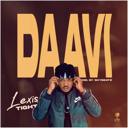 Lexis Tight – Daavi (Prod By Sky Beat)